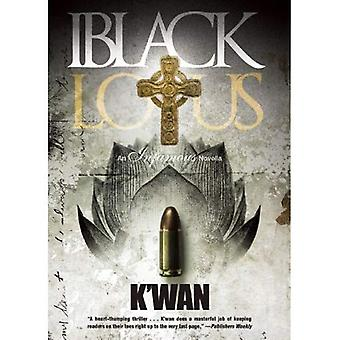 Black Lotus : An Infamous Novella