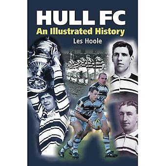 Hull FC: An Illustrated History