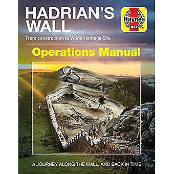 Manuel d'exploitation du mur d'Hadrien