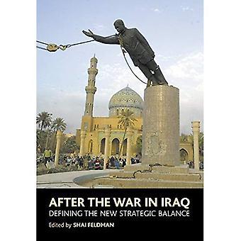 Nach dem Krieg im Irak: das neue strategische Gleichgewicht zu definieren