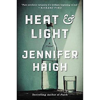 Warmte en licht: een roman