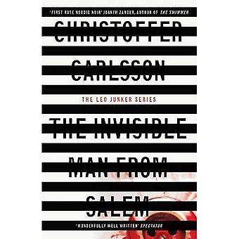 L'homme Invisible de Salem: une affaire de Leo Junker (Leo Junker)