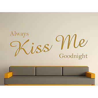 Immer Kiss Me Goodnight Kunst Wandaufkleber - Gold