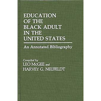 Education of the Black Adult in the United States An Annotated Bibliography by McGee & Leo
