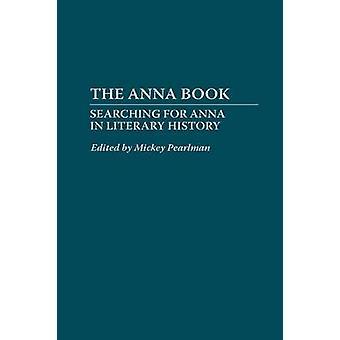 O livro de Anna procurando Anna na história da literatura por Pearlman & Mickey