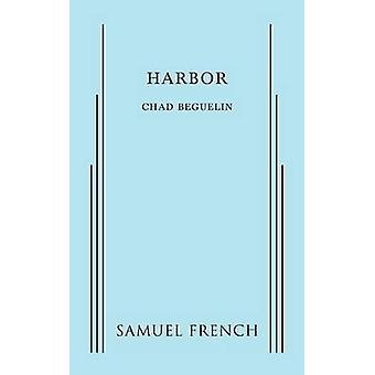 Harbor by Beguelin & Chad