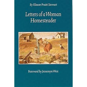 Letters of a Woman Homesteader by Elinore Pruitt Stewart