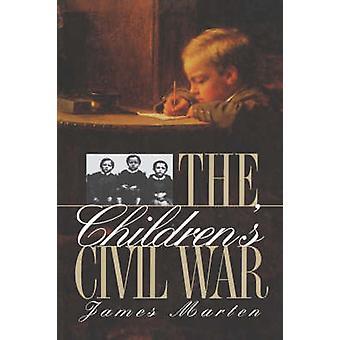 Childrens Civil War by Marten & James