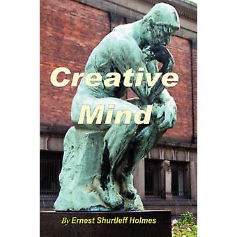 Creative Mind by Holmes & Ernest