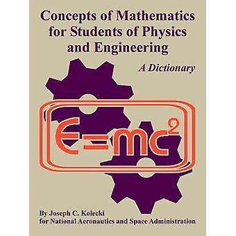 Notions de mathématiques pour les étudiants de physique et ingénierie par Kolecki & Joseph & C.