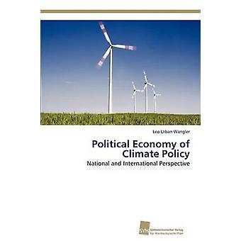Politisk ekonomi av klimatpolitiken av Wangler Leo Urban