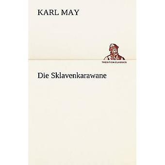 Die Sklavenkarawane af maj & Karl