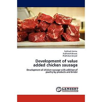 Development of Value Added Chicken Sausage by Verma & Subhash
