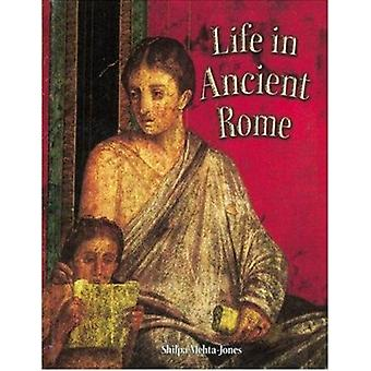 Life in Ancient Rome by Shilpa Mehta-Jones - 9780778720645 Book
