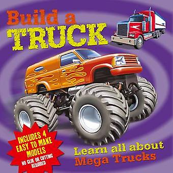 Build a Truck by Cathy Jones - 9781782129844 Book