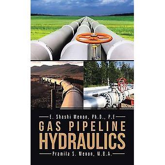 Gas Pipeline Hydraulics de Menon & Shashi