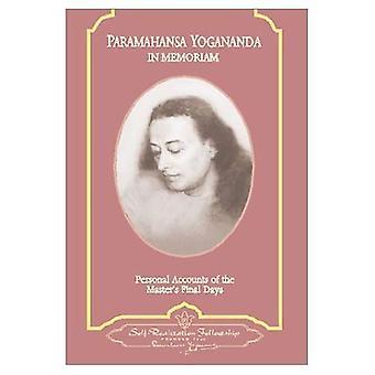 Paramahansa Yogananda: In Memoriam