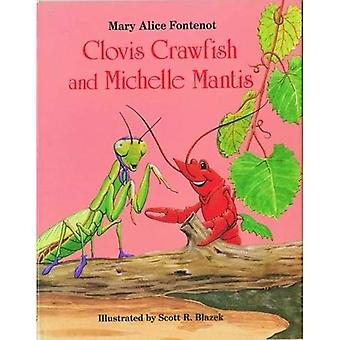 Clovis Crawfish and Michelle Mantis
