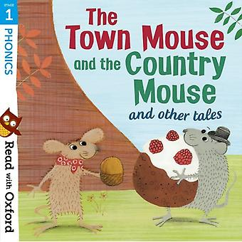 Read with Oxford Stage 1 Phonics The Town Mouse and Count by Gamble