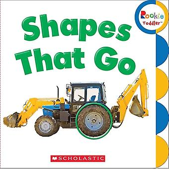 Shapes That Go by Created by Inc Scholastic