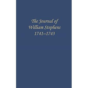 The Journal of William Stephens 17411743 by Coulter & E. Merton