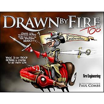 Drawn by Fire Too by Paul Combs - 9781593703356 Book