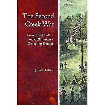The Second Creek War: Interetniske konflikt og hemmelige aftaler om en kollapsende grænse