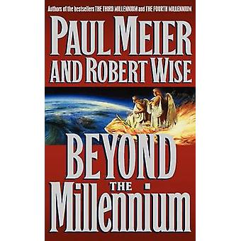 Beyond the Millennium by Meier & Paul