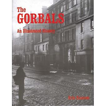 The Gorbals: An Illustrated History [Illustrated]