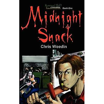 Midnight Snack  Graveyard Shift The Adventures of Carson Dudley Book 1 by Weedin & Chris