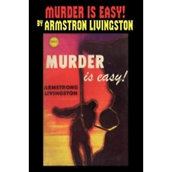 Murder Is Easy by Livingston & Armstrong
