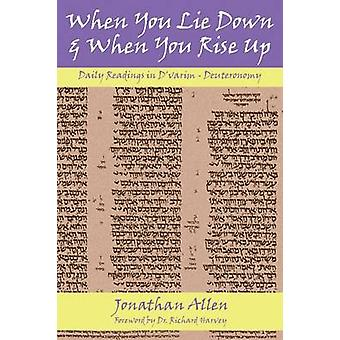 When You Lie Down and When You Rise Up  Deuteronomy by Allen & Jonathan