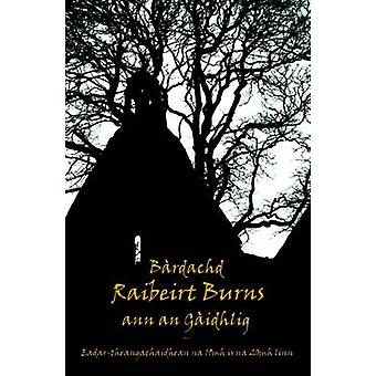 Bardachd Raibeirt Burns by Burns & Robert