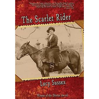 The Scarlet Rider by Sussex & Lucy