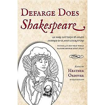 Defarge Does Shakespeare by Ordover & Heather