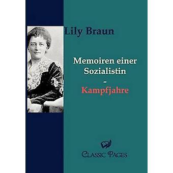 Memoiren einer Sozialistin by Braun & Lily