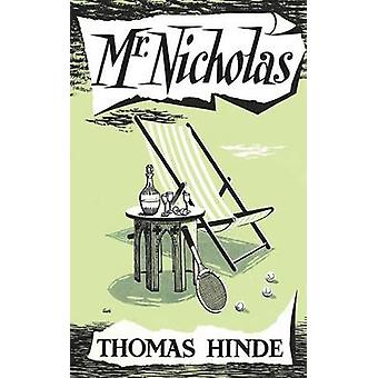Mr Nicholas Valancourt 20th Century Classics by Hinde & Thomas