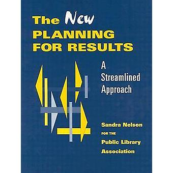 The New Planning for Results - A Streamlined Approach - 9780838935040