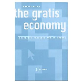 The Gratis Economy: Privately Provided Public Goods