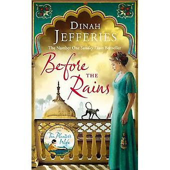 Before the Rains by Dinah Jeffries
