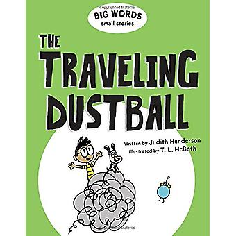Big Words Small Stories - The Traveling Dustball by Judith Henderson -