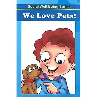 We Love Our Pets!