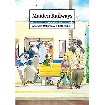 Maiden Railways by Asumiko Nakamura - 9781634429184 Book