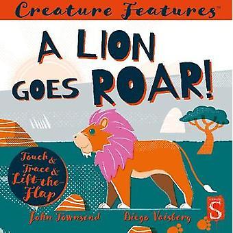 A Lion Goes Roar! by John Townsend - 9781913337001 Book