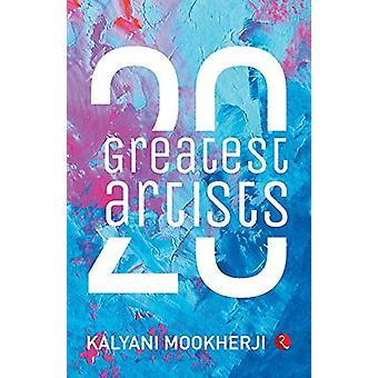 20 Greatest Artists by Kalyani Mookherji - 9789353334260 Book