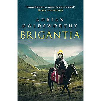Brigantia - Ett autentiskt och actionfyllt historiskt äventyr som utspelar sig i