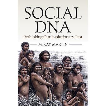 Sosiaalinen DNA-tekijä Martin & M. Kay