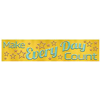 Make Every Day Count Quotable Expressions Banner, 3'
