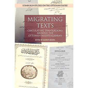 Migrating Texts by Edited by Marilyn Booth