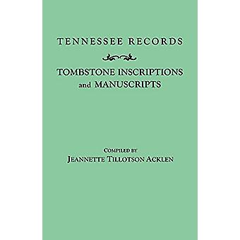 Tennessee Records - Tombstone Inscriptions and Manuscripts by Acklen -